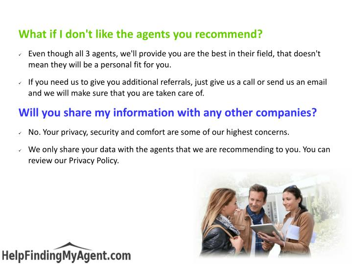 What if I don't like the agents you recommend?