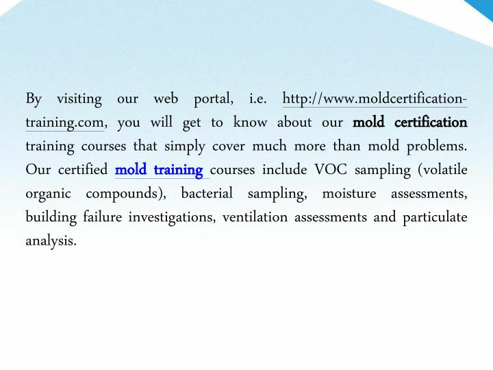 By visiting our web portal, i.e. http://www.moldcertification-
