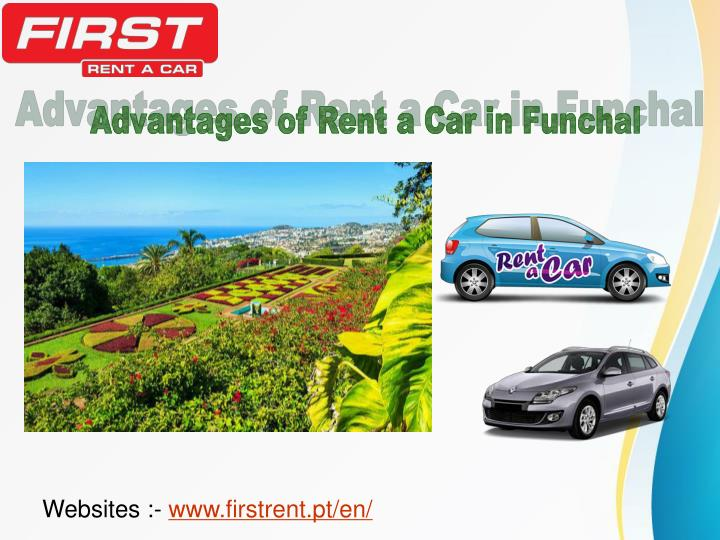 Advantages of Rent a Car in Funchal