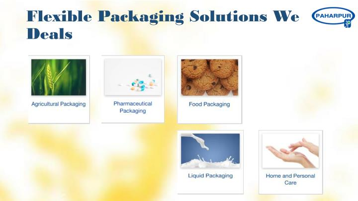 Flexible Packaging Solutions We Deals