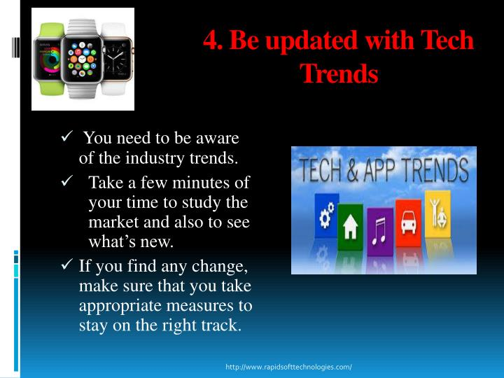 4. Be updated with Tech Trends