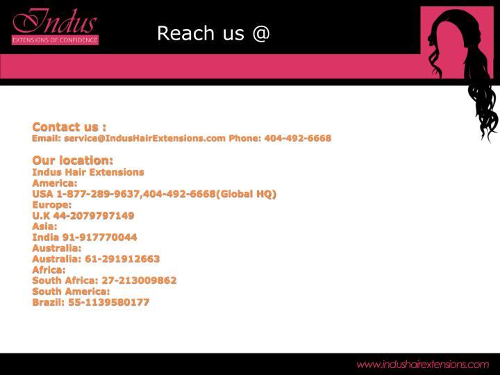 Reach us @