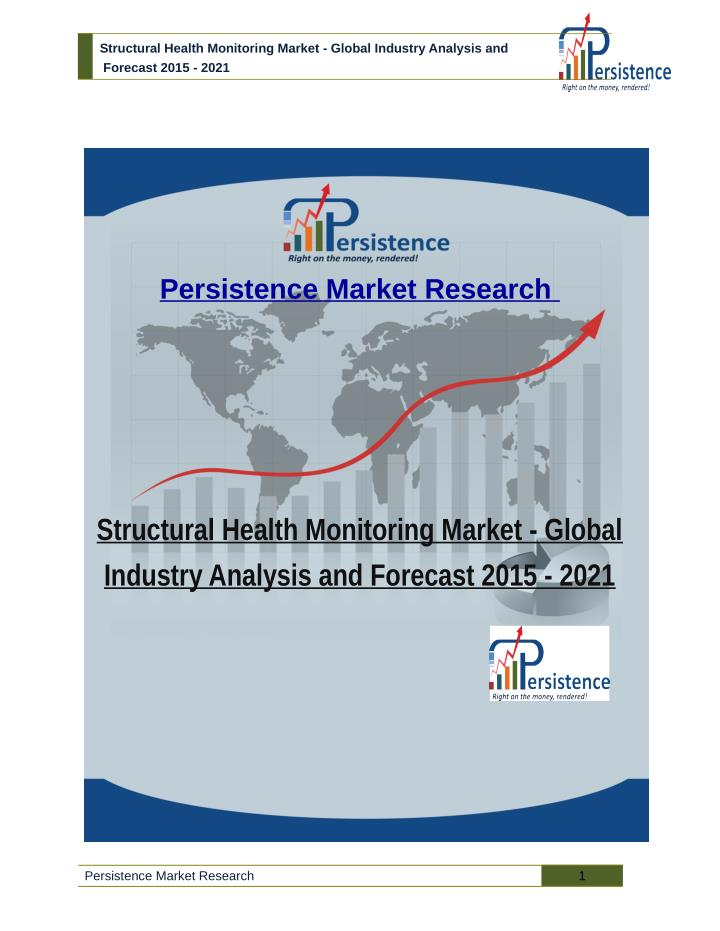 Structural Health Monitoring Market - Global Industry Analysis and