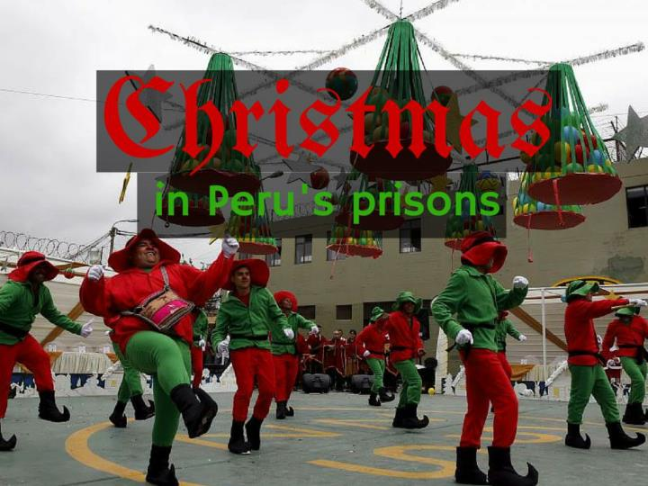 Christmas in Peru's prisons