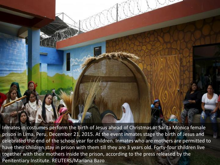 Inmates in costumes perform the birth of Jesus ahead of Christmas at Sarita Monica female prison in ...