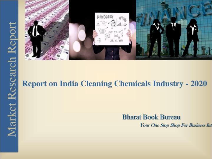 Report on India Cleaning Chemicals Industry - 2020