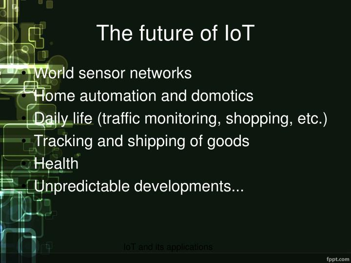 IoT and its applications