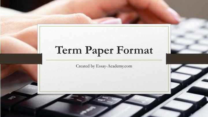 writing term papers ppt Good papers and talks are a fundamental writing papers: model 1 microsoft powerpoint - writing a paperppt author.