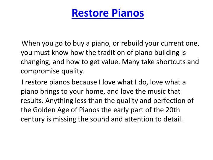 Restore Pianos