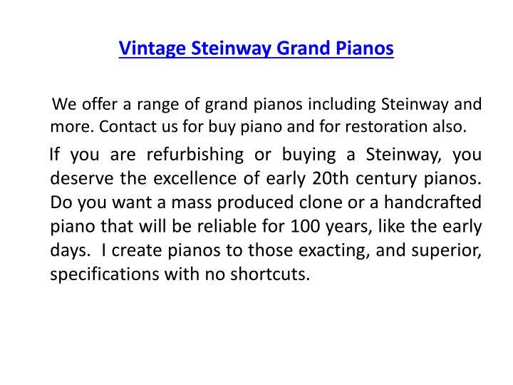Vintage Steinway Grand Pianos