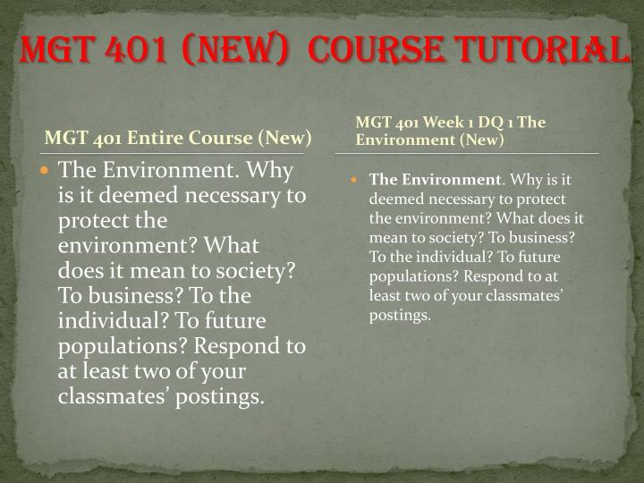 MGT 401 (NEW)  Course Tutorial
