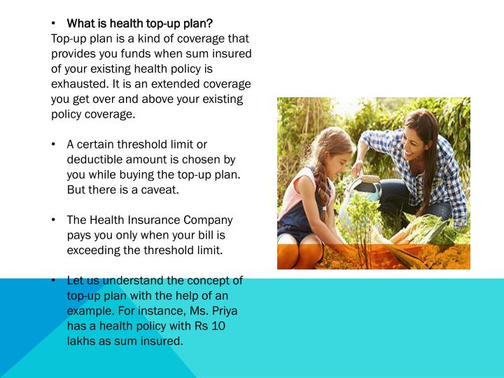 What is health top-up plan?
