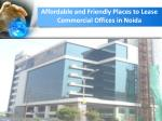 affordable and friendly places to lease commercial offices in noida2