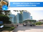 affordable and friendly places to lease commercial offices in noida3