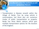 it is the best place for residents as well as business tenants1