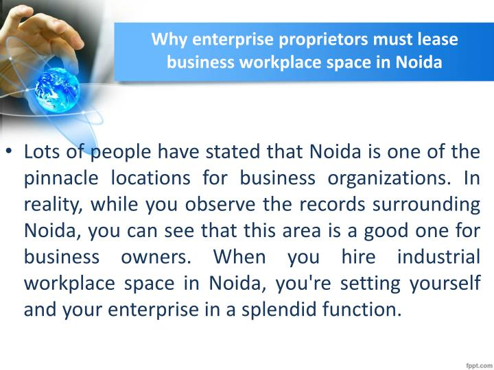 Why enterprise proprietors must lease business workplace space in