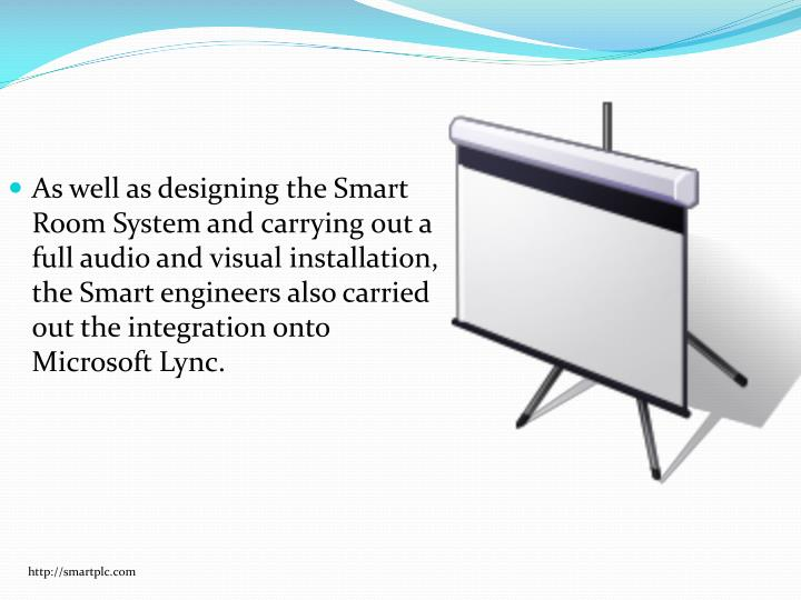 As well as designing the Smart Room System and carrying out a full audio and visual installation, the Smart engineers also carried out the integration onto Microsoft