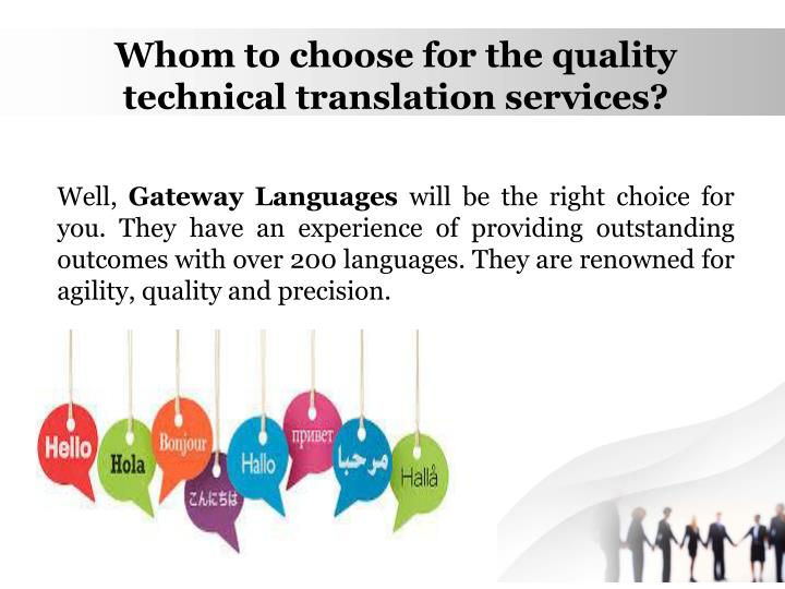 Whom to choose for the quality technical translation services?