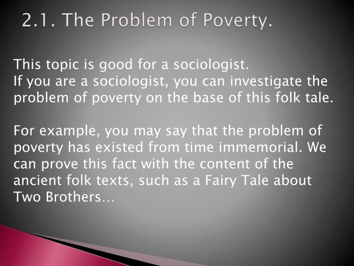 2.1. The Problem of Poverty.
