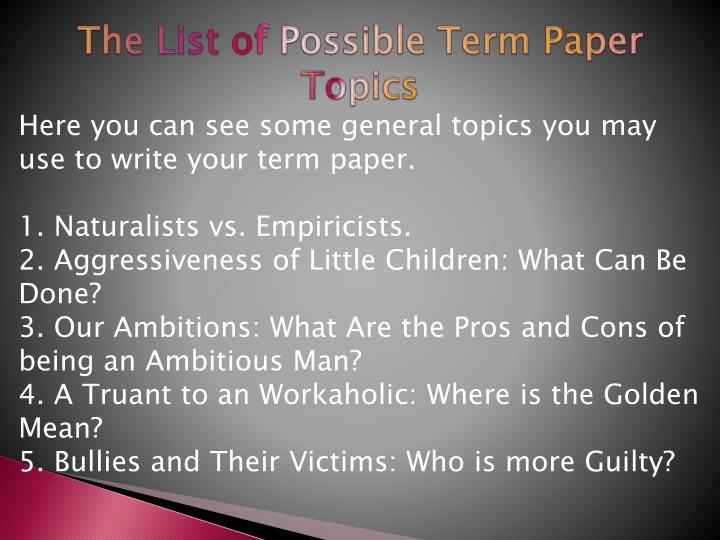The list of possible term paper topics