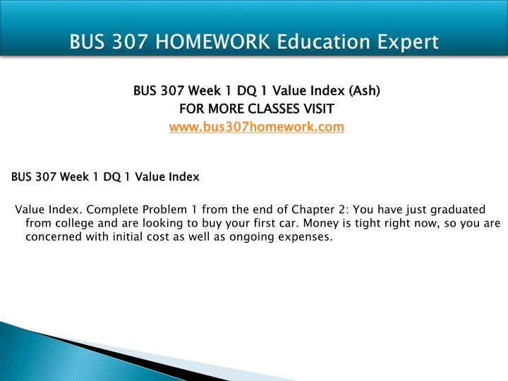 Bus 307 homework education expert1