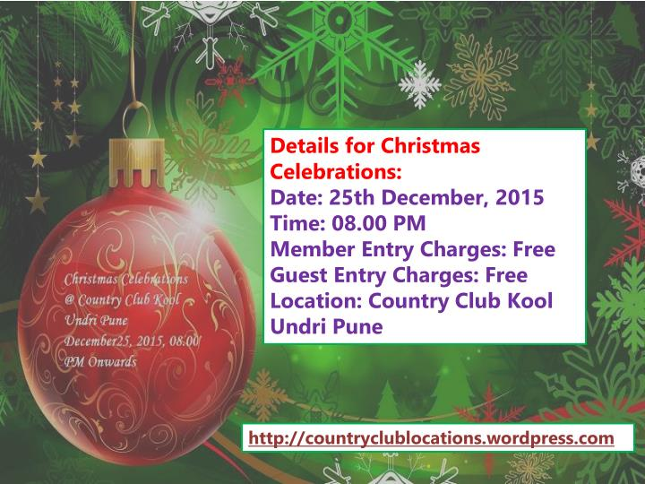 Details for Christmas Celebrations: