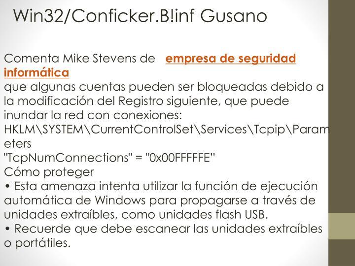Win32/Conficker.B!inf Gusano