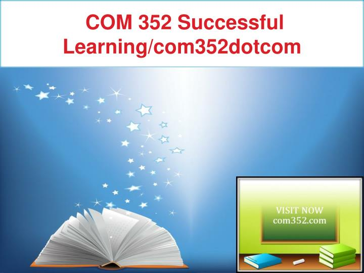 COM 352 Successful Learning/com352dotcom
