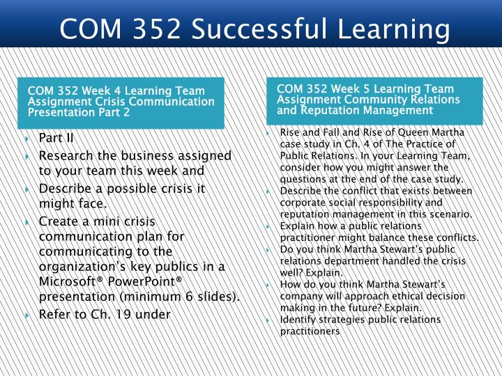 COM 352 Week 4 Learning Team Assignment Crisis Communication Presentation Part 2