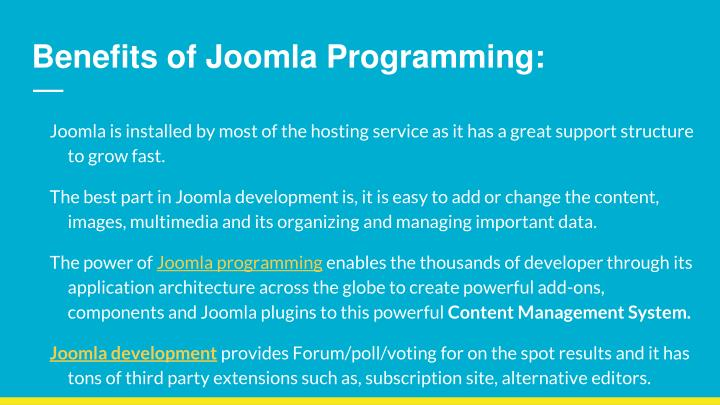 Benefits of Joomla Programming: