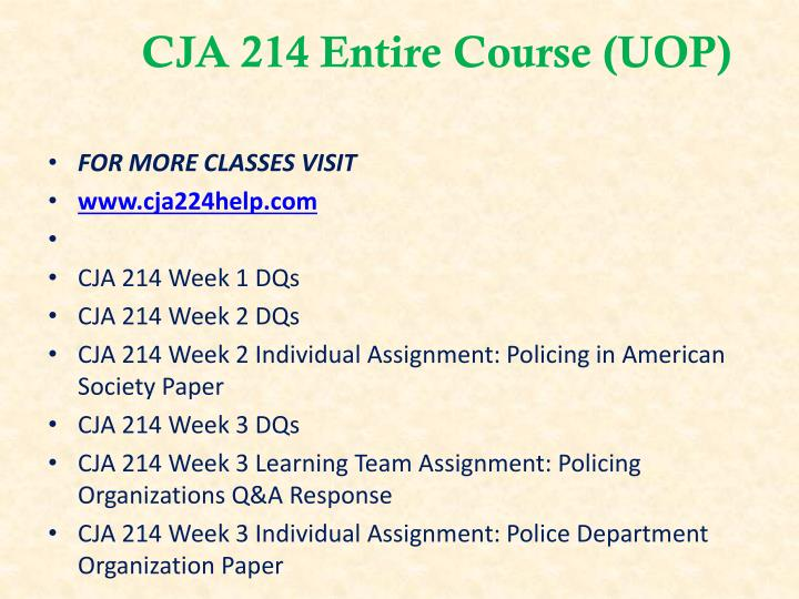 CJA 214 Entire Course (UOP)