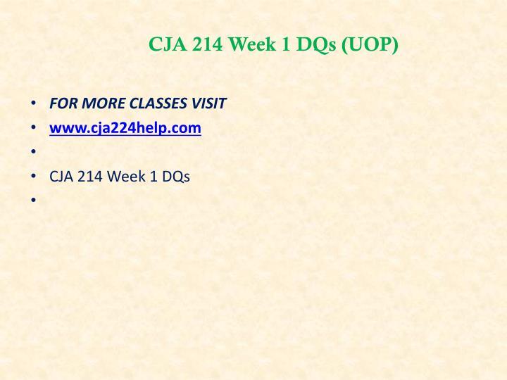CJA 214 Week 1 DQs (UOP)