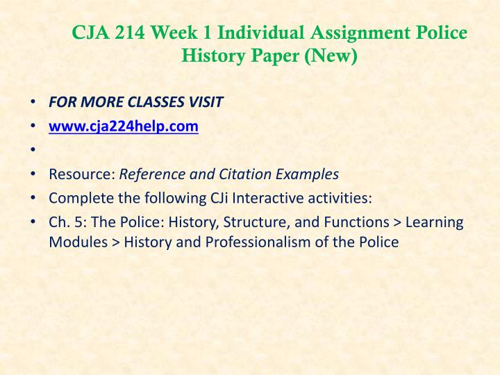 CJA 214 Week 1 Individual Assignment Police History Paper (New)