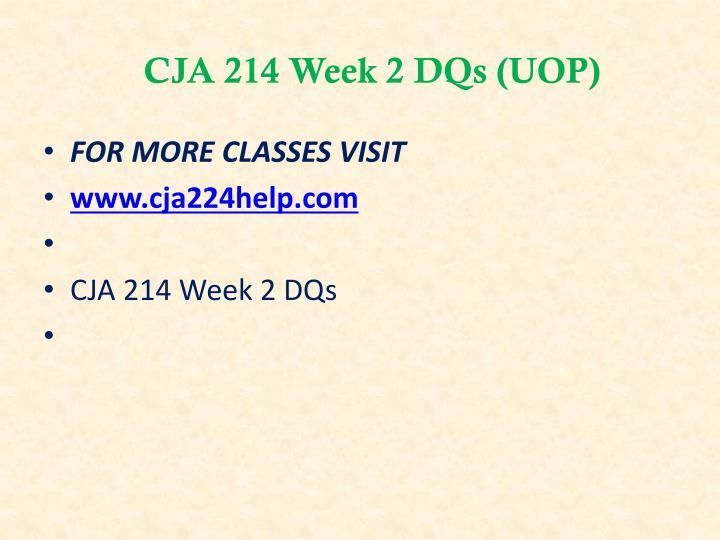 CJA 214 Week 2 DQs (UOP)