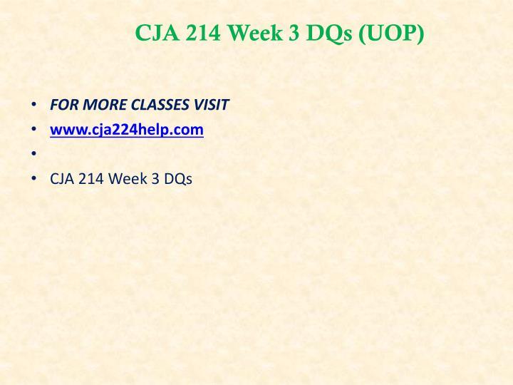 CJA 214 Week 3 DQs (UOP)