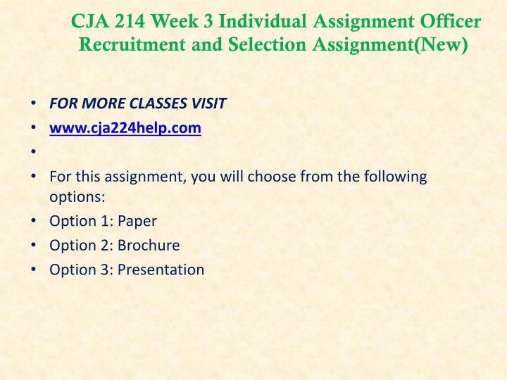CJA 214 Week 3 Individual Assignment Officer Recruitment and Selection Assignment(New)