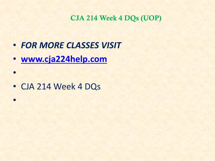 CJA 214 Week 4 DQs (UOP)