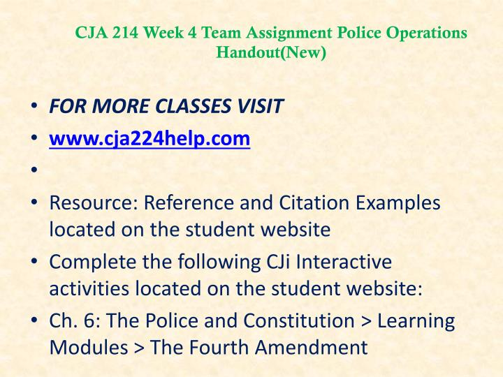 CJA 214 Week 4 Team Assignment Police Operations Handout(New)