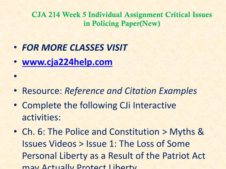 CJA 214 Week 5 Individual Assignment Critical Issues in Policing Paper(New)
