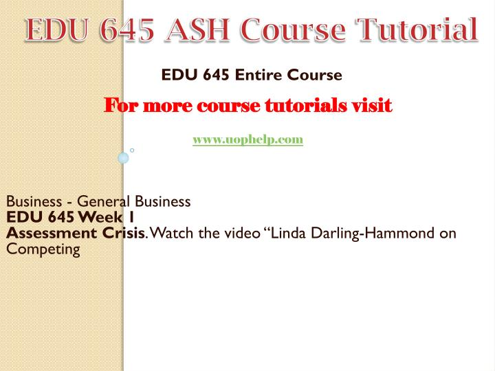 EDU 645 ASH