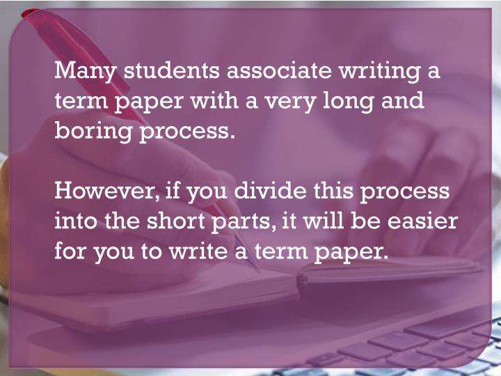 writing term papers ppt