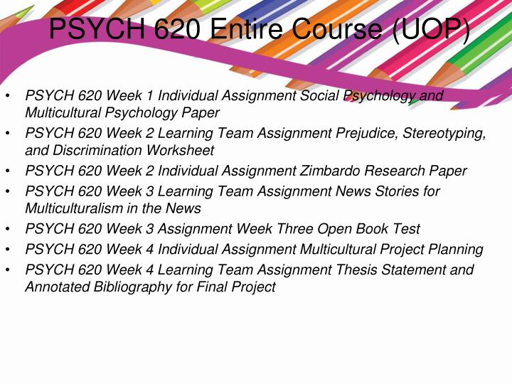 PSY 301 NEW Week 2 Assignment Prejudice, Stereotypes, and Discrimination