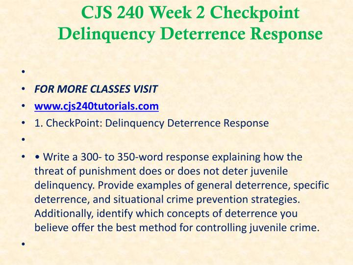 CJS 240 Week 2 Checkpoint Delinquency Deterrence Response