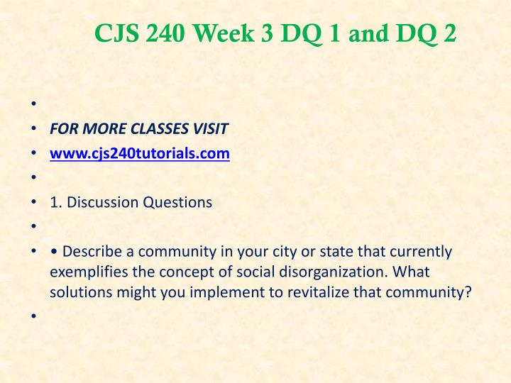 CJS 240 Week 3 DQ 1 and DQ 2