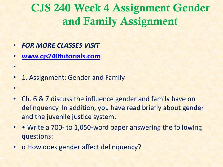 CJS 240 Week 4 Assignment Gender and Family Assignment