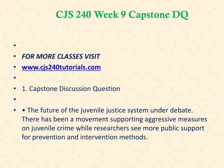 CJS 240 Week 9 Capstone DQ