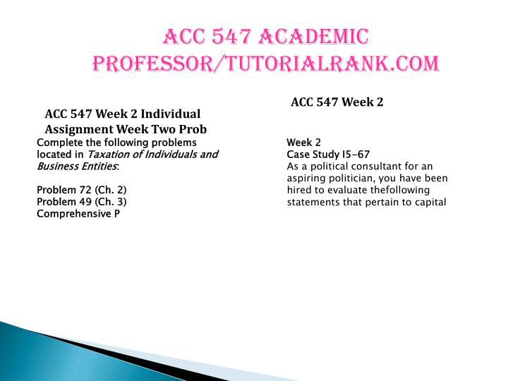 ACC 547 Academic professor/tutorialrank.com