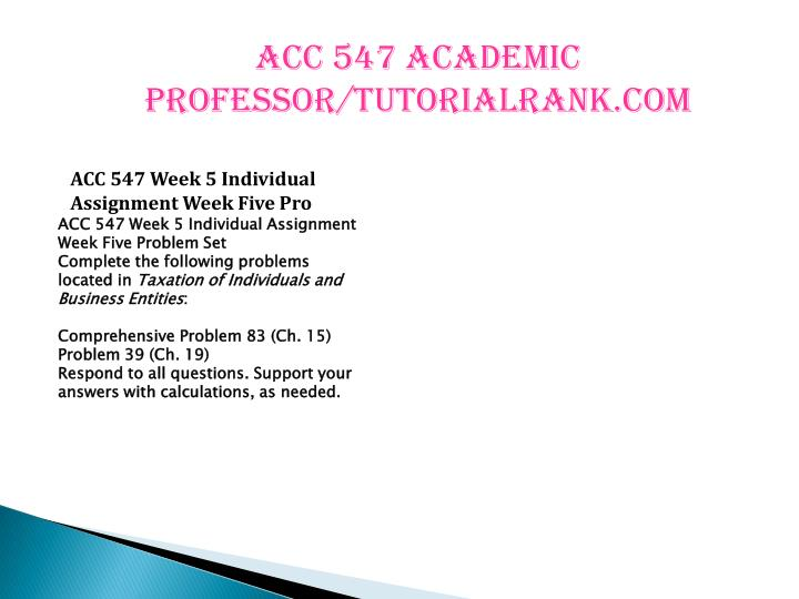 ACC 547 Academic professor/tutorialrank.com