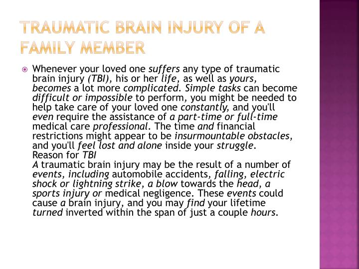 Traumatic brain injury of a family member1