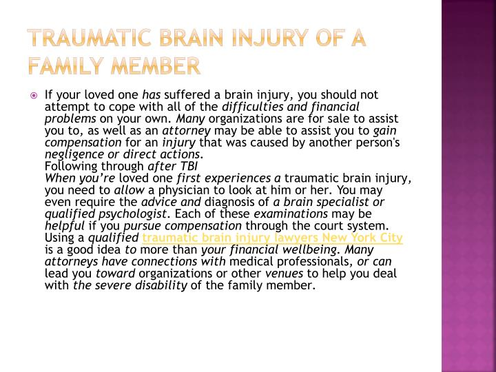 Traumatic brain injury of a Family member